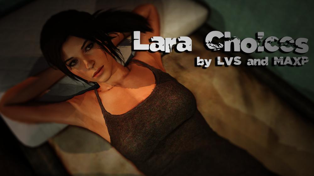 Lara Choices - Version 1.0 image