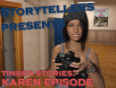 Tinder Stories: Karen Episode – Version 1.0