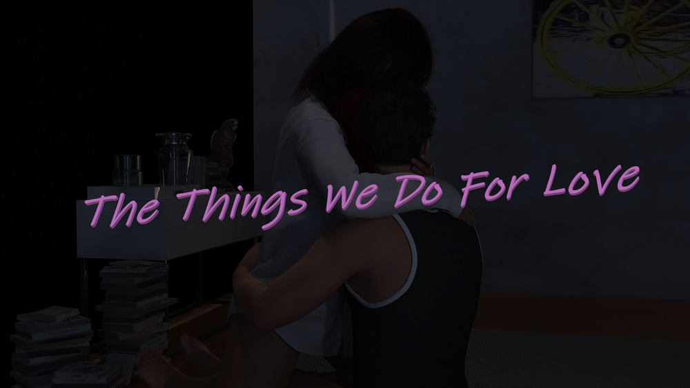 The Things We Do For Love - Ep 1-2 image