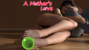 A Mother's Love – Part 1-2 – Update